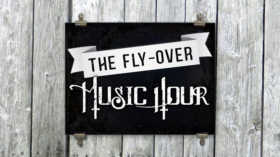 Fly-Over Music Hour